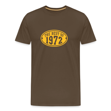 THE BEST OF 1972 - Birthday Anniversary T-Shirt YB