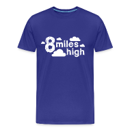 T-Shirts ~ Men's Premium T-Shirt ~ 8 miles High