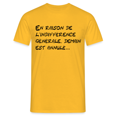 http://image.spreadshirt.net/image-server/v1/products/20606476/views/1,width=378,height=378,appearanceId=7/indifference-generale.png
