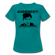 T-Shirts ~ Women's Standard T-Shirt ~ Audience?! What am I doing on this shirt, Audience?