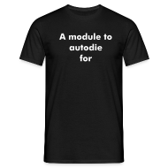 T-Shirts ~ Men's Standard T-Shirt ~ A module to autodie for