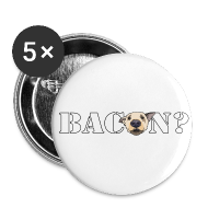 Buttons ~ Buttons small 25 mm ~ BACON?