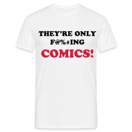 T-Shirts ~ Men's Standard T-Shirt ~ They're Only Comics