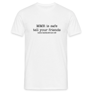 T-Shirts ~ Men's Standard T-Shirt ~ MMR is Safe - Tell Your Friends - Black Text