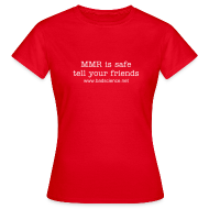 T-Shirts ~ Women's Standard T-Shirt ~ MMR is Safe - Tell Your Friends - White Text