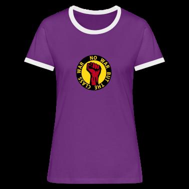 3 colors - no war but the class war - against capitalism working class war revolution Tee shirts