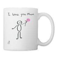 Bottles & Mugs ~ Mug ~ Stickman - I love you mum - Mother's Day