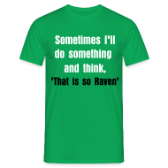 T-Shirts ~ Men's Standard T-Shirt ~ thats so raven man