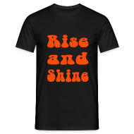 T-Shirts ~ Men's Standard T-Shirt ~ RISE AND SHINE