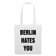 Berlin hates you