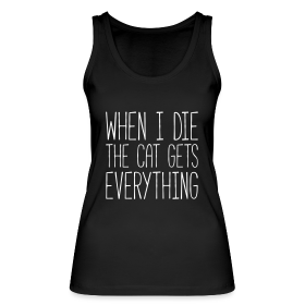 Bio Tank Top - The Cat gets everything
