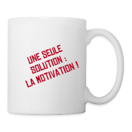 Bouteilles et tasses ~ Tasse ~ Solution = motivation