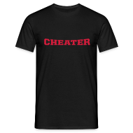 T-Shirts ~ Men's Standard T-Shirt ~ Cheater