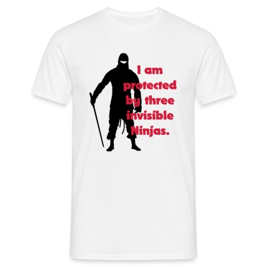 White I am protected by three invisible ninjas Men's Tees