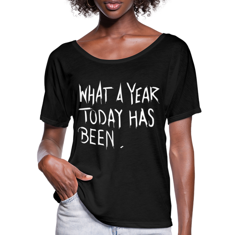 What a year - Women's Batwing-Sleeve T-Shirt by Bella + Canvas