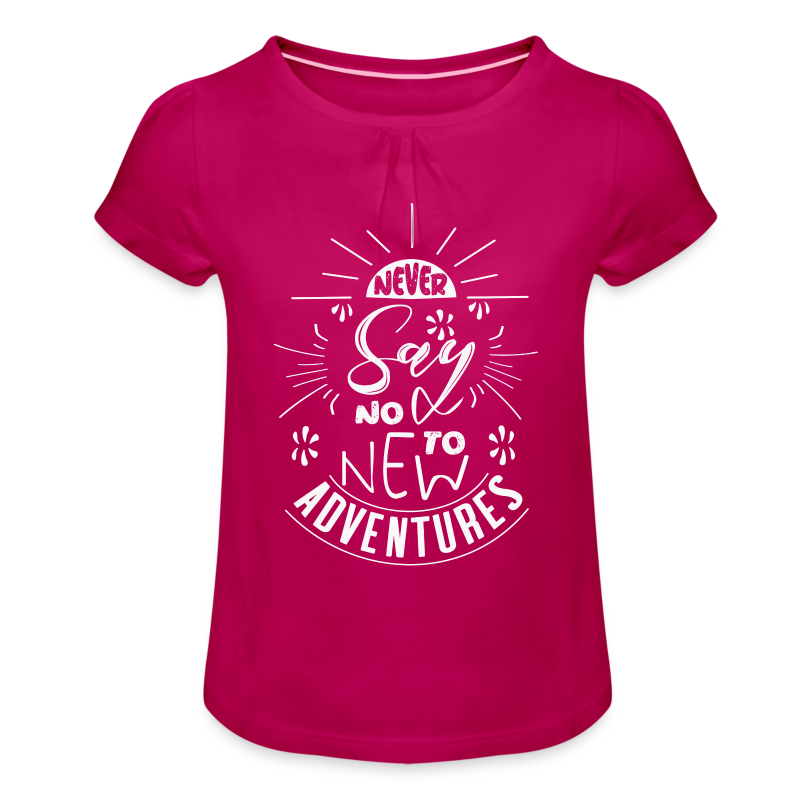 Aventure citations drôles et marrantes - dictons - T-shirt à fronces au col Fille