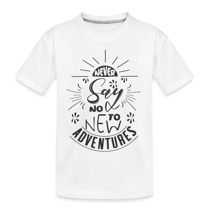 Aventure, dictons et citations marrantes - - T-shirt bio Premium Ado