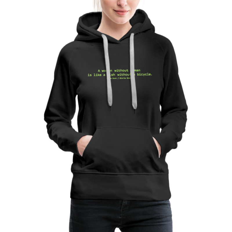 A woman without a man - Women's Premium Hoodie