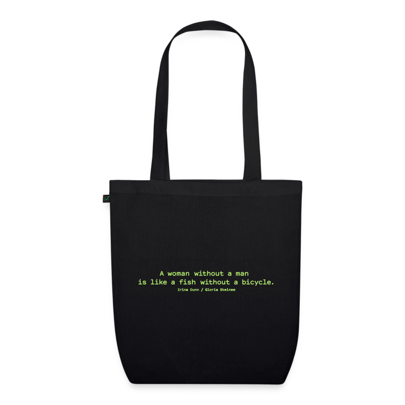 A woman without a man - EarthPositive Tote Bag