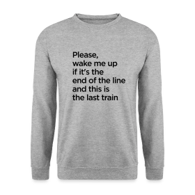 The End of the Line - Men's Sweatshirt