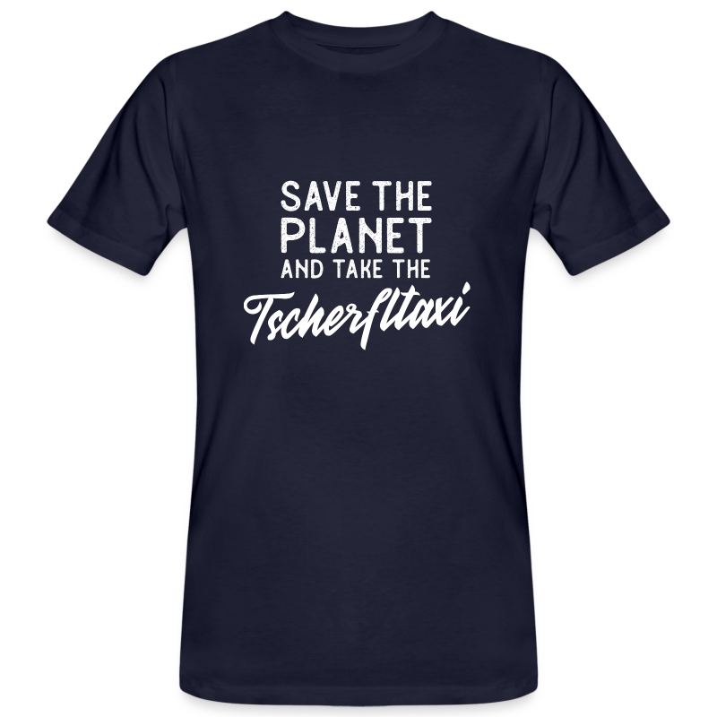 Save the planet and take the Tscherfltaxi - Männer Bio-T-Shirt